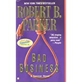 "Bad Business (Spenser)von ""Robert B. Parker"""