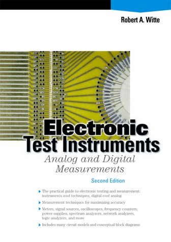 Electronic Test Instruments: Analog and Digital...