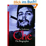 Che. Die Biographie