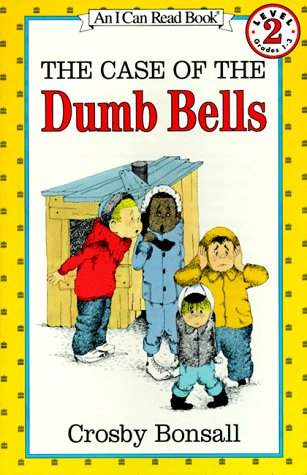 The Case of the Dumb Bells (I Can Read Book 2), Crosby Bonsall