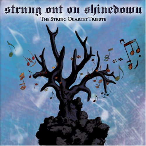 Strung Out on Shinedown: Strin