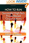 How to Run Successful High-tech Proje...