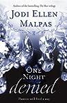 One Night: Denied (One Night Trilogy 2)