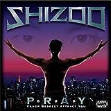 SHIZOO / P-R-A-Y
