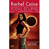 Total Eclipse (Weather Warden)by Rachel Caine