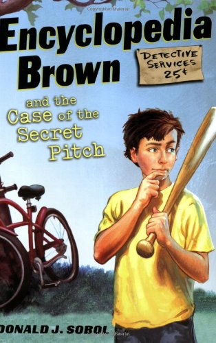 Encyclopedia Brown and the Case of the Secret Pitch (Encyclopedia Brown)
