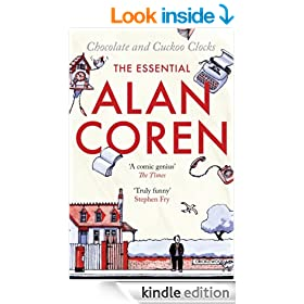 Chocolate and Cuckoo Clocks: The Essential Alan Coren