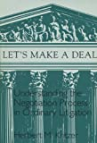 img - for Lets Make A Deal: Understanding The Negotiating Process book / textbook / text book
