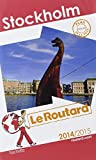 Collectif - Guide du Routard Stockholm 2014/2015