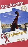Guide du Routard Stockholm 2014/2015