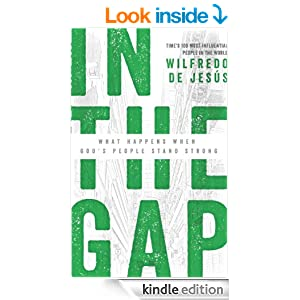 In the Gap: What Happens When God's People Stand Strong
