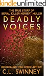 Deadly Voices: The True Story of Seri...