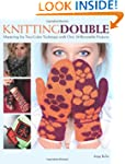 Knitting Double: Mastering the Two-Co...