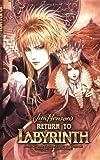 Return to Labyrinth Volume 1 (v. 1)