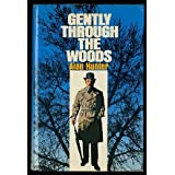Gently Through the Woodsby Alan Hunter