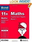 Bond 11+: Maths: Assessment Papers: 1...