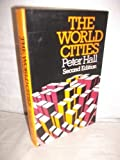 The World Cities (0297773119) by Hall, Peter