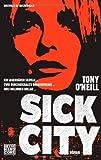 Sick City: Roman