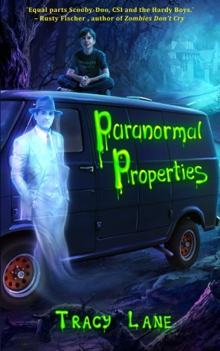Book: Paranormal Properties by Tracy Lane