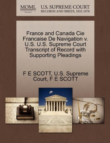 France and Canada Cie Francaise De Navigation v. U.S. U.S. Supreme Court Transcript of Record with Supporting Pleadings