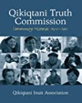 Qikiqtani Truth Commission: Community...