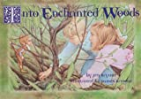 Into Enchanted Woods (Winterthur Book for Children) (0912724595) by Jennifer Bryant