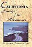 Search : The Greatest Journeys on Earth: California Journeys of the Adventurers