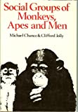 img - for Social Groups of Monkeys, Apes and Men book / textbook / text book