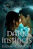 Dark Instincts (The Phoenix Pack Series Book 4) (English Edition)