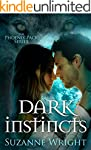 Dark Instincts (The Phoenix Pack Seri...