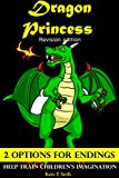 Books For Kids: Dragon Princess (Revision Edition) ,Children's books,Bedtime Stories For Kids Ages 3-8 (Early readers chapter books,Early learning,Bedtime ... readers / Bedtime stories for kids Book 5)