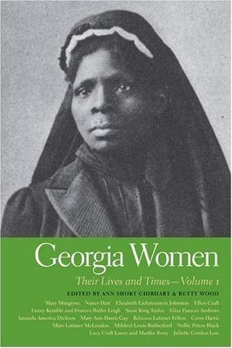 georgia-women-their-lives-and-times-volume-1-southern-women-their-lives-and-times