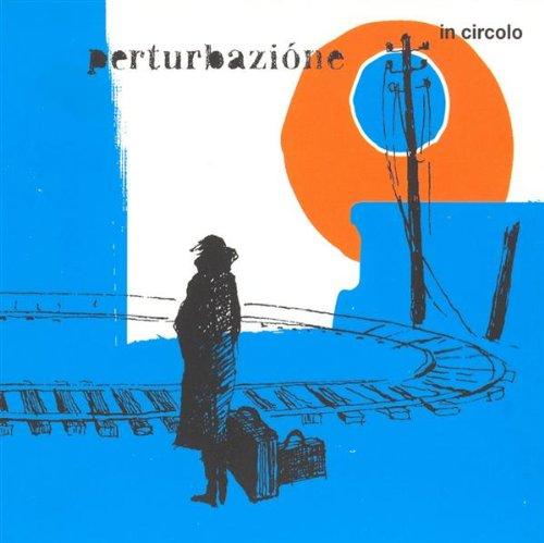 Perturbazione - In Circolo - Zortam Music