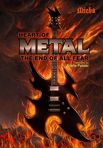 Heart of Metal: The End of All Fear PDF