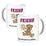 ToduGift You are one in a million Friend Ceramic Mug