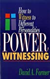 Power witnessing: How to witness to different personalities