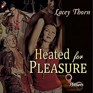Heated for Pleasure Audiobook
