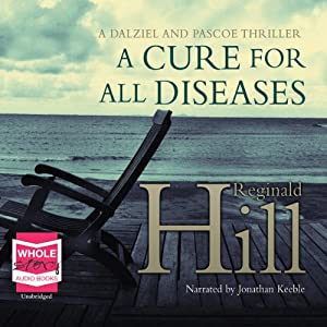 A Cure for All Diseases | [Reginald Hill]