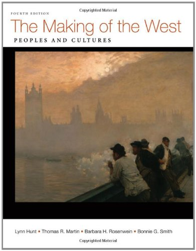 The Making of the West, Combined Volume: Peoples and Cultures