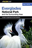 A FalconGuide® to Everglades National Park and the Surrounding Area (Exploring Series)