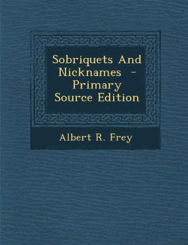Sobriquets and Nicknames