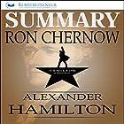 Summary: Alexander Hamilton by Ron Chernow Hörbuch von  Readtrepreneur Publishing Gesprochen von: Donna Lorenz Motta
