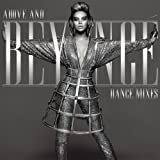 Above And Beyoncé Dance Mixes [Explicit]