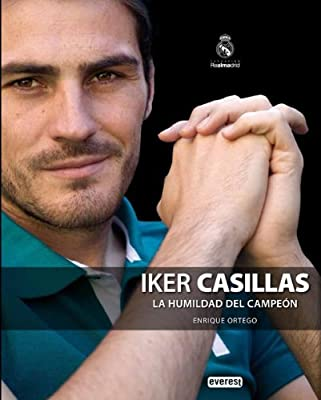 Iker Casillas: La humildad del campeon / The Humility of the Champion (Spanish Edition)