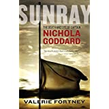 Sunray: The Death and Life of Captain Nichola Goddardby Valerie Fortney
