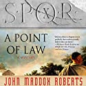 SPQR X: A Point of Law Audiobook by John Maddox Roberts Narrated by John Lee
