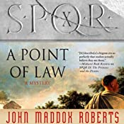 SPQR X: A Point of Law | [John Maddox Roberts]