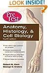 Anatomy, Histology, & Cell Biolog...