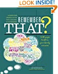 Remember That?: A Year-by-Year Chroni...
