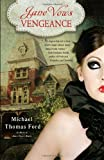Jane Vows Vengeance: A Novel (Jane Austen, Vampire Series) (0345513673) by Ford, Michael Thomas